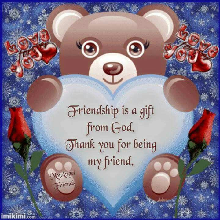 Friendship Is A Gift From Godthank You For Being My Friend