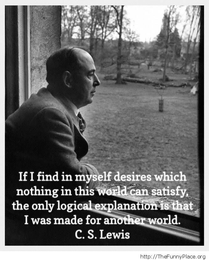 Made For Another World Cs Lewis Thefunnyplace