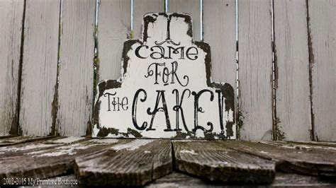 I Came For The CAKE Sign, Vintage Wedding Sign, RING