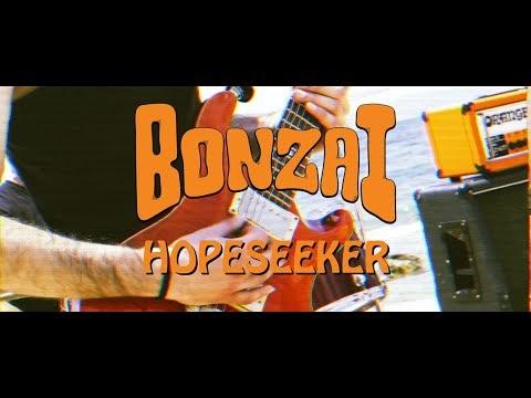 [Videotheque] Bonzai - Hopeseeker