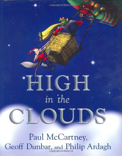 High in the CloudsBy Paul McCartney, Geoff Dunbar, Philip Ardagh