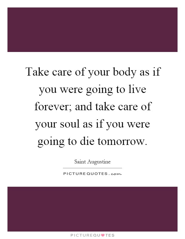 Take Care Of Your Body Quotes 40901 Loadtve