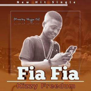 "[BangHitz] Download Music: Kizzy Freedum - ""FIA FIA"" (Prod.by Nhigga G)"