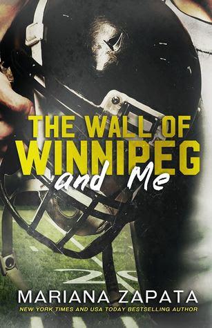 Resultado de imagen de The Wall of Winnipeg and Me - Mariana Zapata