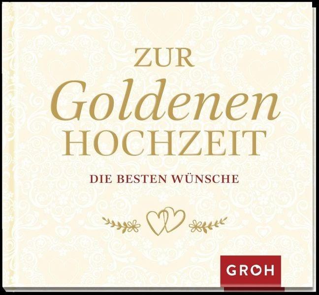 Sprüche Zur Goldenen Hochzeit : Schöne verse, gedichte und