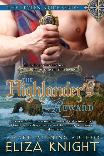 The Highlander's Reward (The Stolen Bride Series) by Eliza Knight