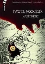 """Paweł Jaszczuk """"Marionetki"""""""