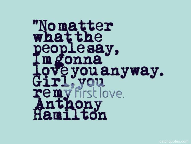 Inspirational Youre My First Love Quotes