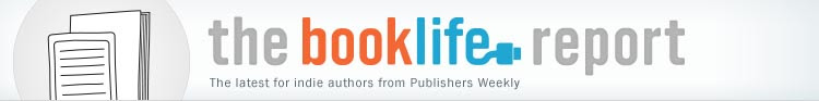 The BookLife Report: Self-publishing news, tips and trends for authors and readers.