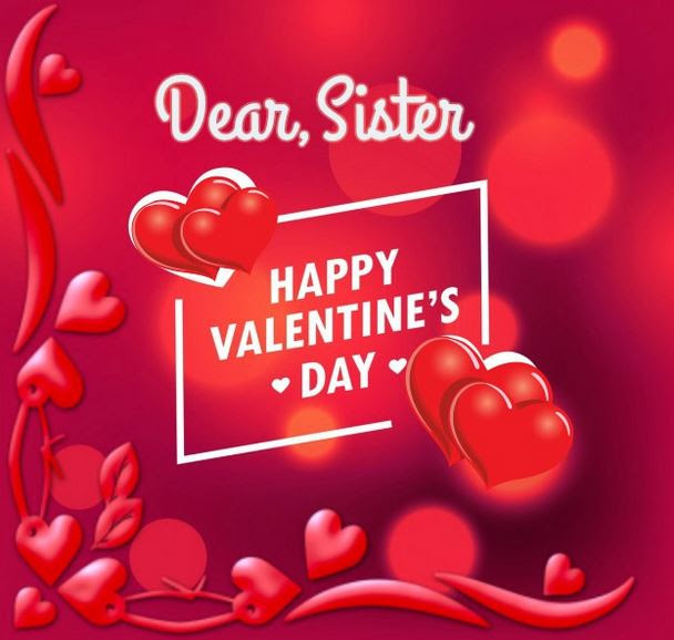 42 Best Valentines Day Quotes For Sister Messages And Wishes