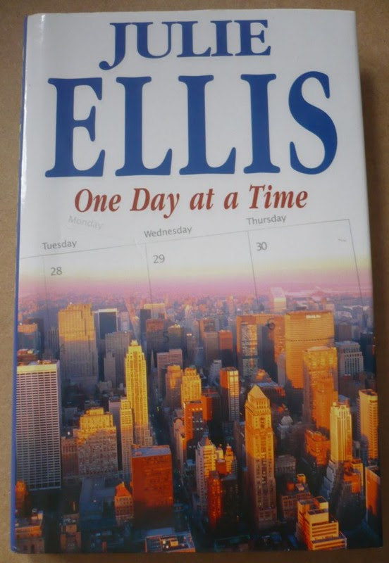 One Day At A Time by Julie Ellis