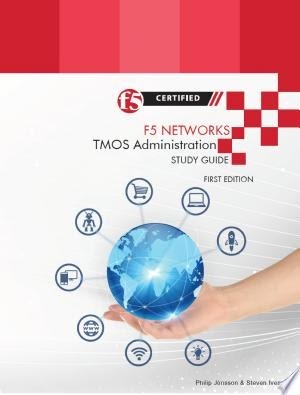 Download F5 Networks TMOS Administration Study Guide Pdf