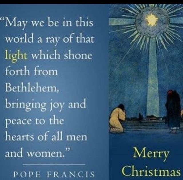 Christmas quotes pope francis ideas christmas decorating for Christmas decoration quotes