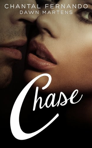 Chase (Resisting love) by Chantal Fernando