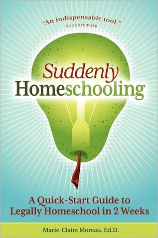 Suddenly Homeschooling by Marie-Claire Moreau, Ed.D.