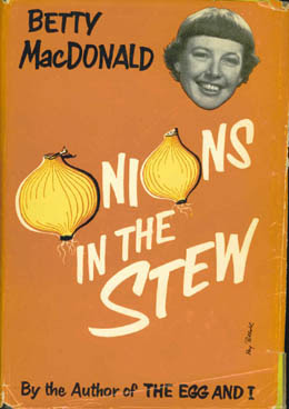 Image result for Betty MacDonald fan club Onions in the Stew