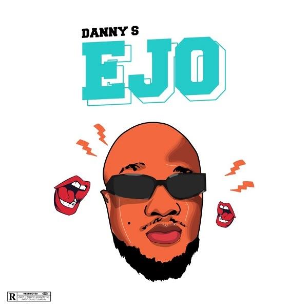 """Danny S – """"Ejo"""" (Prod. by Eyorpapi)"""