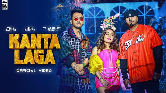 Kanta Laga Lyrics in Hindi - Tony Kakkar, Neha Kakkar & Yo Yo Honey Singh Lyrics