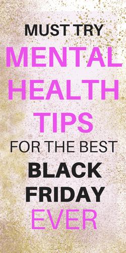 Mental Health Tips for Black Friday - Radical ...