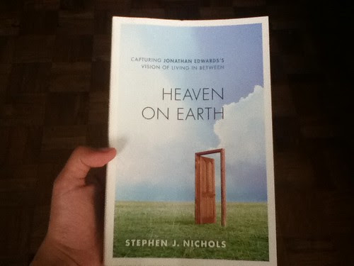 Heaven on Earth by Dr. Stephen J. Nichols
