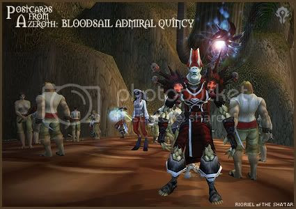 Postcards from Azeroth: Bloodsail Admiral Quîncy