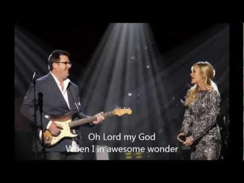 Carrie Underwood - How Great Thou Art with Lyrics - YouTube