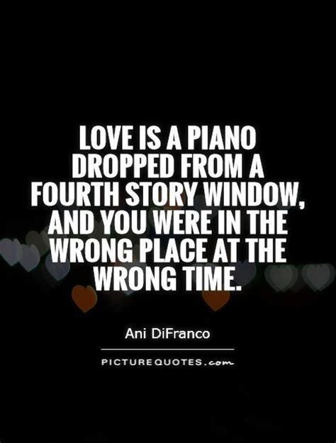 Wrong Time In Love Quotes