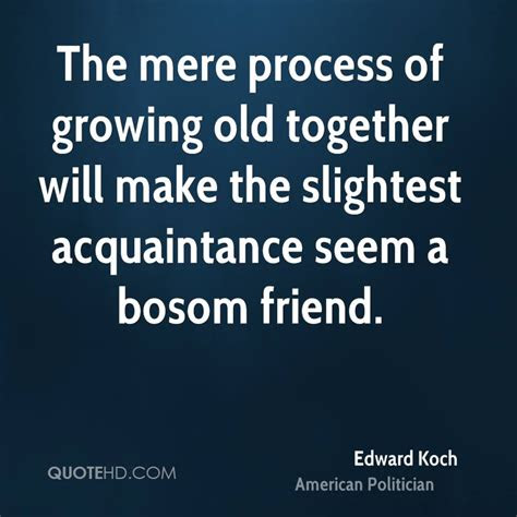 Best Friends Growing Old Quotes