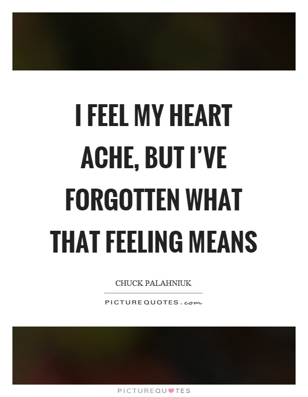Ache Quotes Ache Sayings Ache Picture Quotes
