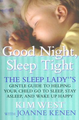 Good Night Sleep Tight Colby R Rice