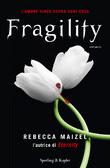 Fragility (Vampire Queen, #2)