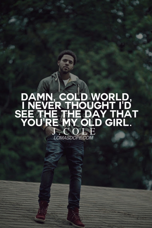 Best J Cole Quotes From Songs - Wise Quotes q
