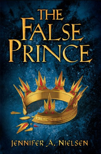 The False Prince: Book 1 of the Ascendance Trilogy: Book 1 of the Ascendance Trilogy by Jennifer A. Nielsen