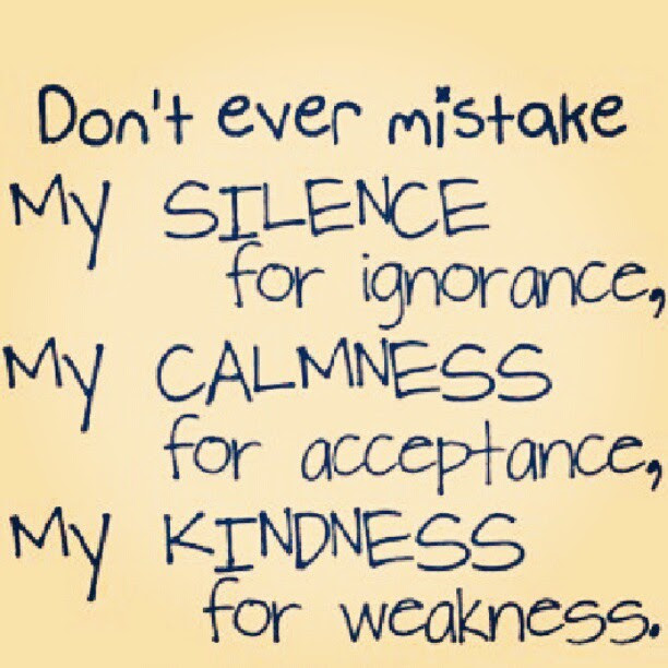 My Silence Doesnt Mean I Agree With You Its Just That Your Level