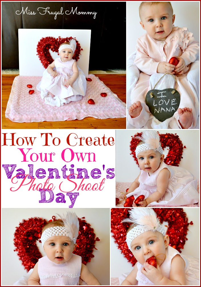 Create Your Own Valentines Day Photo Shoot Miss Frugal Mommy