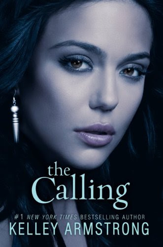 The Calling (Darkness Rising, #2)