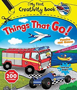 Things That Go!: With 200 Stickers, Puzzles and Games, Fold-Out Pages, and Creative Play