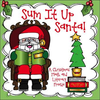 Sum It Up Santa! - A Christmas Math & Literacy Freebie