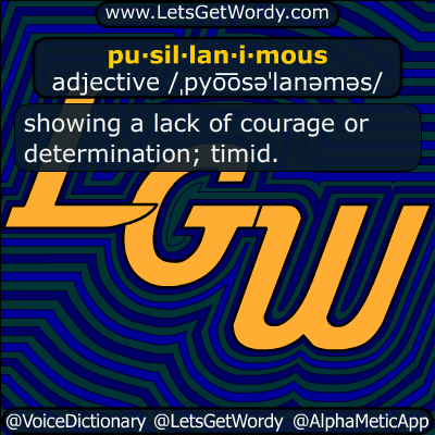 pusillanimous 11/19/2017 GFX Definition