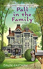Pall in the Family by Dawn Eastman