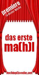 Blog-Event LXXIX - Das erste Ma(h)l (Einsendeschluss 15. Juli 2012)