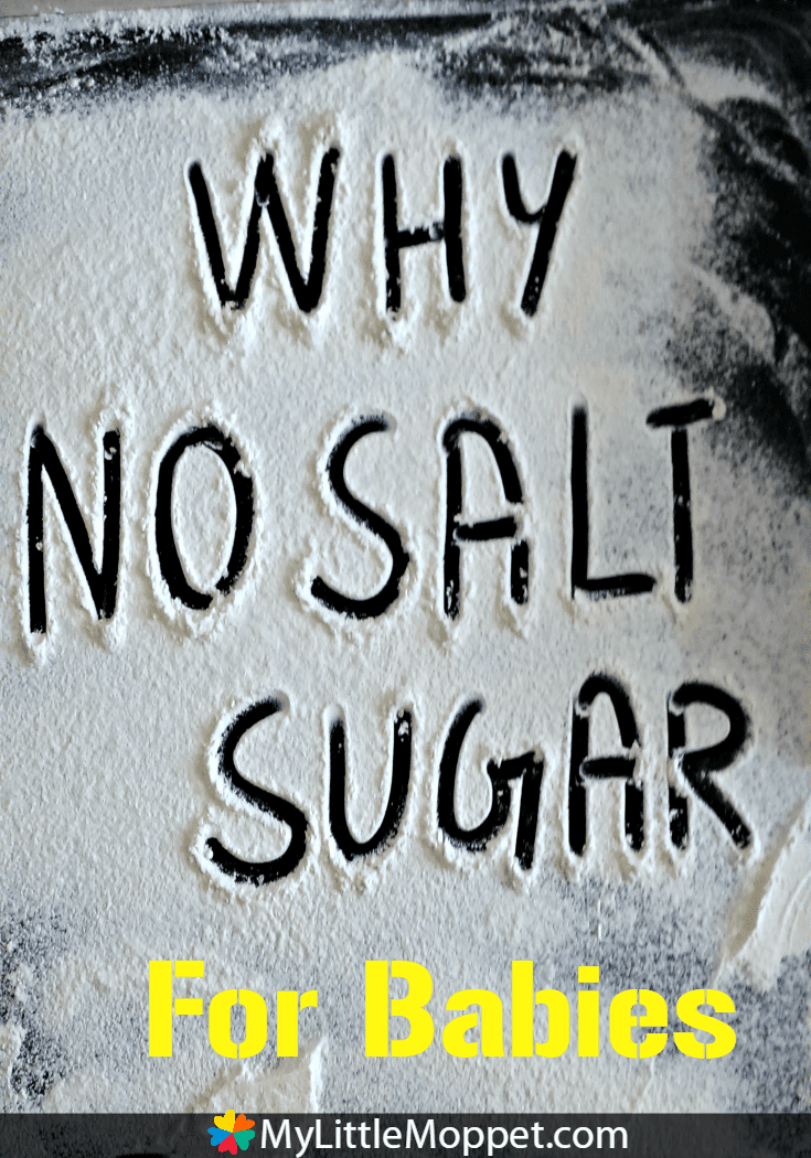Keep Your Baby Without Sugar and Salt Until One Year
