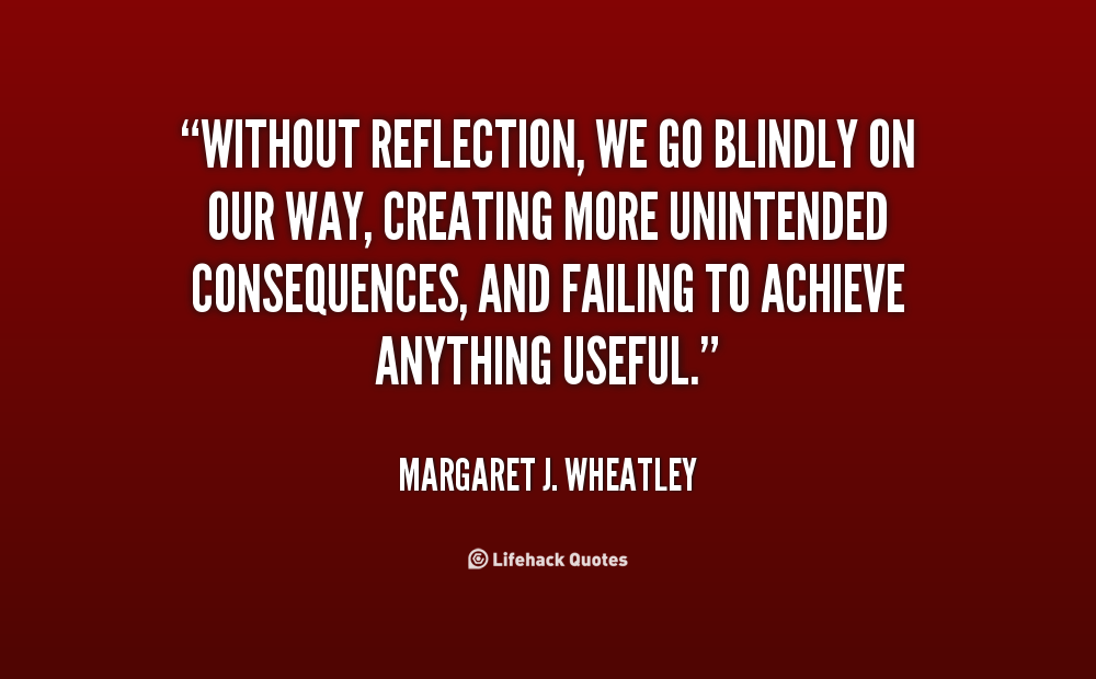 Quotes about Reflecting 222 quotes