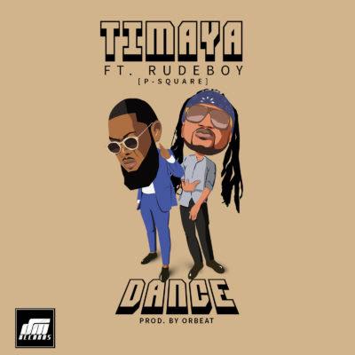 Timaya – Dance ft. Rudeboy (P-Square)