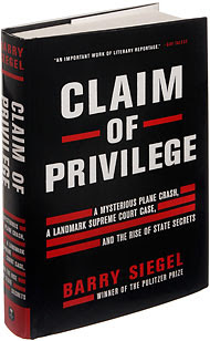 Claim Of Privilege A Mysterious Plane Crash A Landmark Supreme Court Case And The Rise Of State Secrets