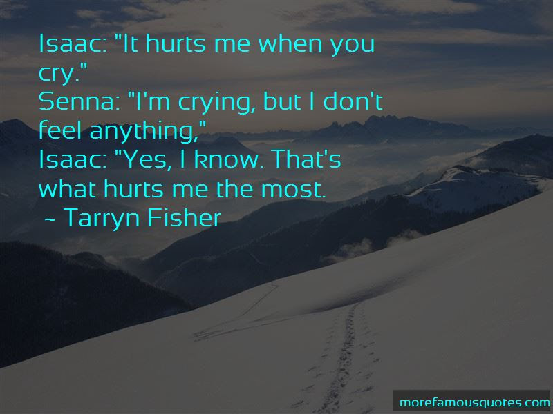 You Know What Hurts The Most Quotes Top 5 Quotes About You Know