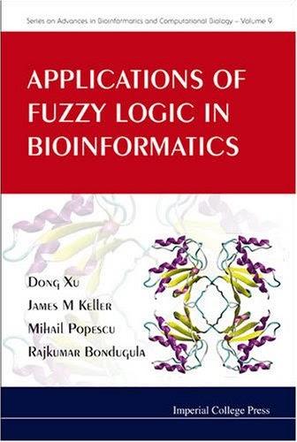 [PDF] Applications of Fuzzy Logic in Bioinformatics Free Download