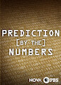 NOVA: Prediction by the Numbers