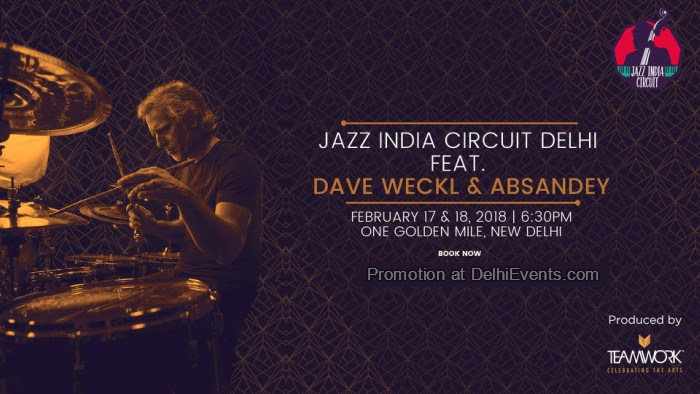 Jazz India Circuit feat Dave Weckl Absandey One Golden Mile Creative