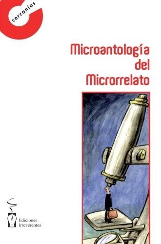 Microantología del microrrelato (Cercanías de obras breves ...